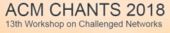 ACM CHANTS 2018 The 13rd Workshop on Challenged Networks